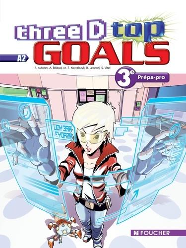 Anglais 3e Decouverte Professionnelle Three D Top Goals A2
