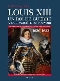 Coachingcorona.ch Louis XIII - Un roi de guerre à la conquête du pouvoir (1620-1622) Image