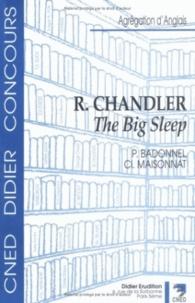 Patrick Badonnel et Claude Maisonnat - R. Chandler - The Big Sleep.