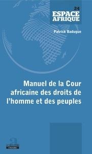 Patrick Badugue - Manuel de la Cour africaine des droits de l'homme et des peuples.