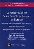 Patrick Baleynaud et Christine Guillard - La responsabilité des autorités publiques en Europe - Points de vue comparés de droit français, polonais et européen : programme PHC Polonium 2016-2017.