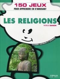 Patrick Banon - Les Religions.