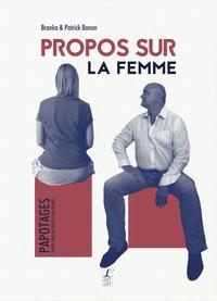 Patrick Banon - Propos sur la femme.
