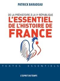 Patrick Baradeau - L'essentiel de l'histoire de France.