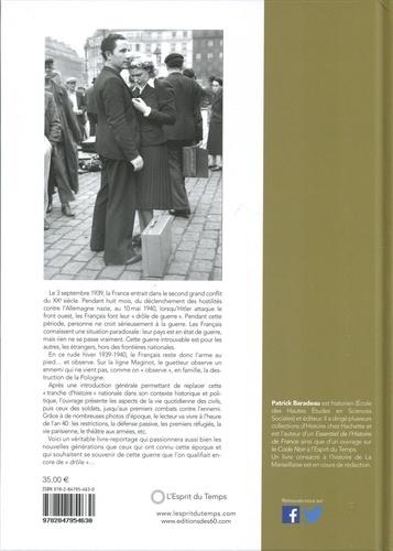 La drôle de guerre. Images de la France et des Français. Septembre 1939 - mai 1940