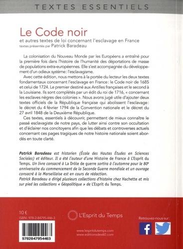 Le Code noir. Et autres textes de loi concernant l'esclavage en France (XVIIe-XIXe siècle)