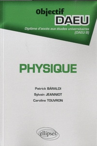 Patrick Baraldi et Sylvain Jeanniot - Physique.