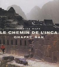 Rhonealpesinfo.fr Le chemin de l'Inca - Qhapac Nan Image