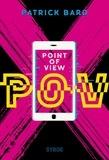 Patrick Bard - POV, point of view.