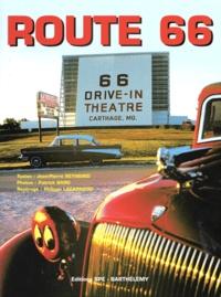 Patrick Bard et Jean-Pierre Reymond - Route 66. - De Chicago à Los Angeles.