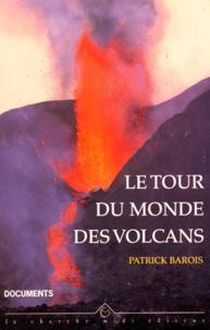 Le tour du monde des volcans - Patrick Barois | Showmesound.org
