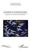 Patrick Barrès - Georges Schwizgebel - Peintre et cinéaste d'animation.