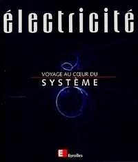 ELECTRICITE. Voyage au coeur du système.pdf