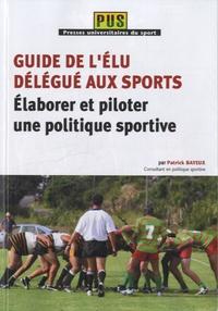 Deedr.fr Guide de l'élu délégué aux sports - Elaborer et piloter une politique sportive Image
