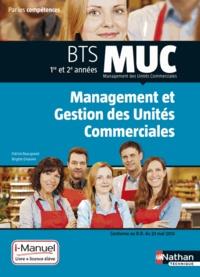 Management et Gestion des Unités Commerciales BTS MUC 1re et 2e années - Patrick Beaugrand pdf epub