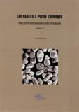 Patrick Beauvais - Les sables à prise chimique - Tome 4, Recommandations techniques.