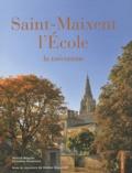 Patrick Béguier et Christian Desaivres - Saint-Maixent l'Ecole la méconnue.
