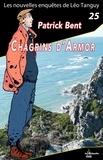 Patrick Bent - Chagrins d'armor.