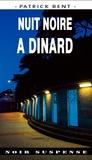 Patrick Bent - Nuit noire à Dinard.