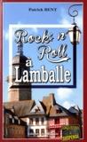 Patrick Bent - Rock'n'Roll à Lamballe.