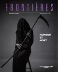 Patrick Bergeron et Diane Laflamme - Frontières  : Frontières. Vol. 30 No. 1,  2018 - Humour et mort.