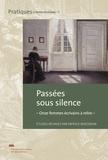Patrick Bergeron - Passées sous silence - Onze femmes écrivains à relire.