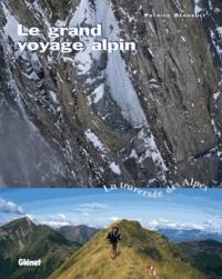 Le grand voyage alpin - La traversée des Alpes.pdf