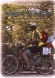 Patrick Bernard - Carnet d'aventures - Mission Arc-en-ciel - De Paris à Hyères en mobylettes par la Route Nationale 7, juin 2016.