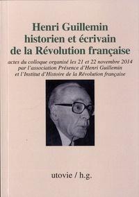Galabria.be Henri Guillemin, historien et écrivain de la Révolution française - Actes du colloque des 21 et 22 novembre 2014 Image