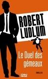 Patrick Berthon et Robert Ludlum - Le Duel des gémeaux.