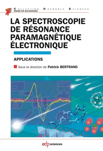 La spectroscopie de résonance paramagnétique électronique. Applications