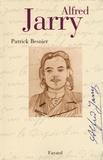Patrick Besnier - Alfred Jarry.