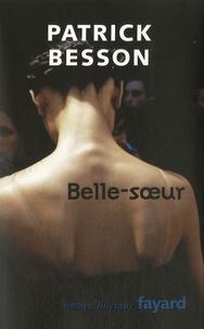Patrick Besson - Belle-soeur.