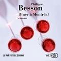Patrick Besson - Dîner à Montréal - Roman.