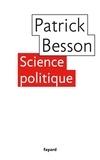 Patrick Besson - Science politique.