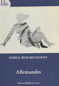 Patrick Beurard-Valdoye - Allemandes.