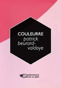 Patrick Beurard-Valdoye - Couleurre.