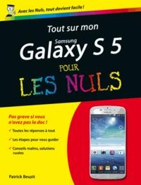 Tout sur mon smartphone Galaxy S5 pour les nuls - Patrick Beuzit | Showmesound.org