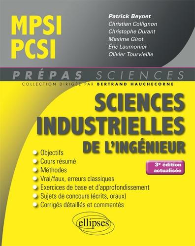 Patrick Beynet et Christian Collignon - Sciences industrielles de l'ingénieur MPSI PCSI.