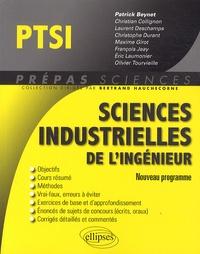 Patrick Beynet et Christian Collignon - Sciences industrielles de l'ingénieur PTSI.