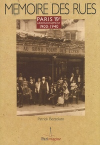 Patrick Bezzolato - Paris 19e arrondissement - 1900-1940.