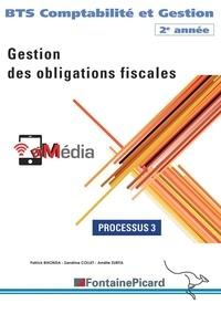 Patrick Bihonda et Sandrine Collet - Gestion des obligations fiscales BTS CG 2e année - Processus 3.