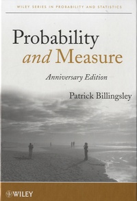 Patrick Billingsley - Probability and Measure - Anniversary Edition.