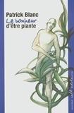 Patrick Blanc - Le bonheur d'être plante.