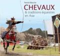 Patrick Blanche - Chevaux & traditions équestres en Asie.