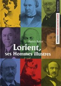 Patrick Bollet - Lorient, ses Hommes illustres.