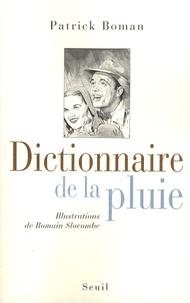 Patrick Boman et Romain Slocombe - Dictionnaire de la pluie.