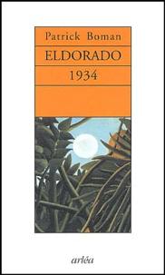 Patrick Boman - Eldorado 1934.