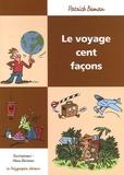 Patrick Boman - Le Voyage cent façons.
