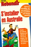 Patrick Bonduelle - S'installer en Australie.